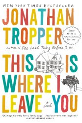 "Book Review: ""This is Where I Leave You"" by Jonathan Tropper"